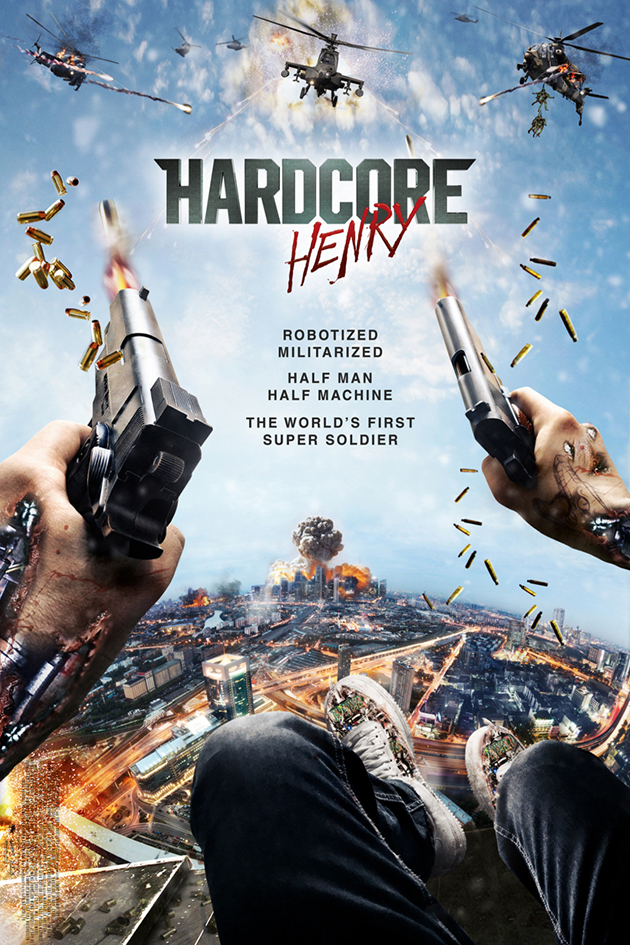 Hardcore Henry [2016 USA Movie]