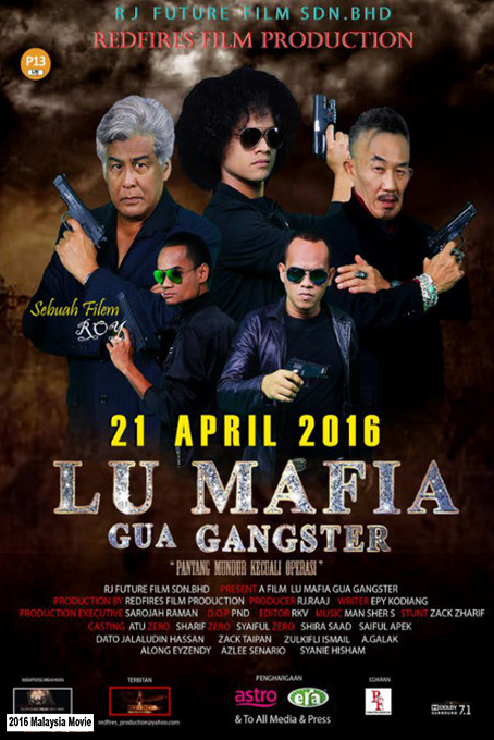 Lu Mafia Gua Gangster [2016 Malaysia Movie] Action, Comedy