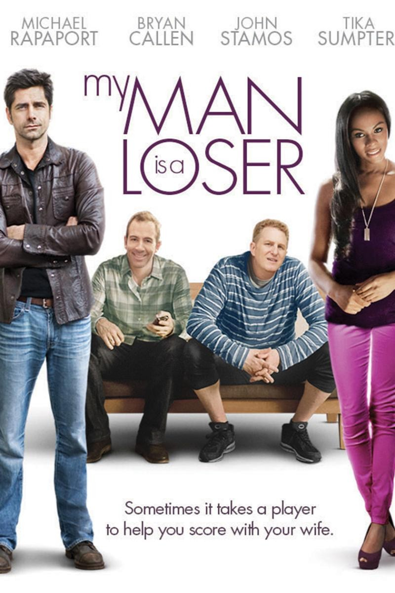 My Man is a Loser [2014 USA Movie] Comedy