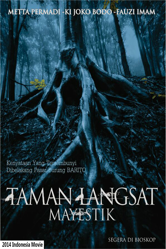 Taman Langsat Mayestik [2014 Indonesia Movie] Horror
