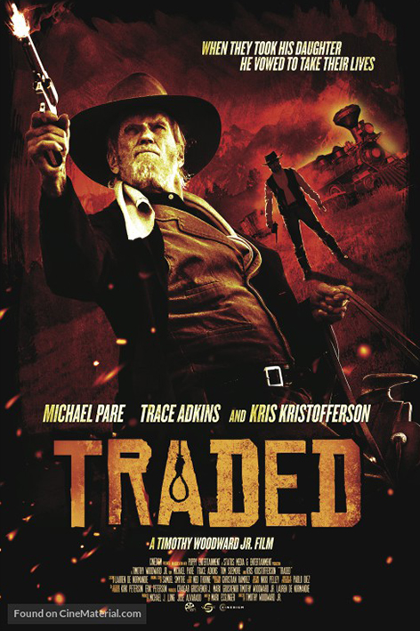 Traded [2016 USA Movie] Action, Western