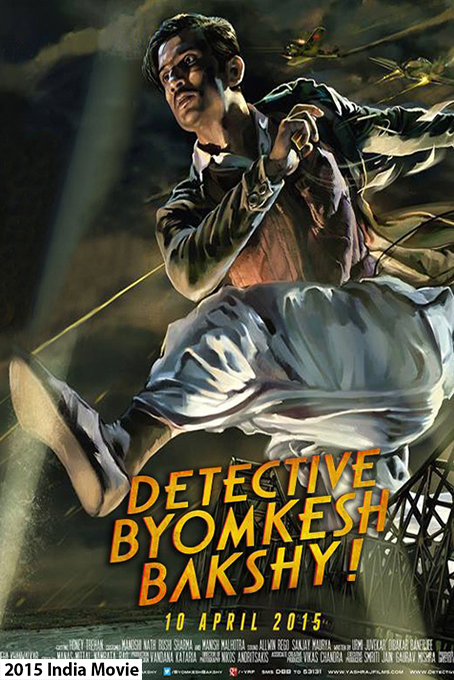 Detective Byomkesh Bakshy [2015 India Movie]Action, Mystery, Thriller