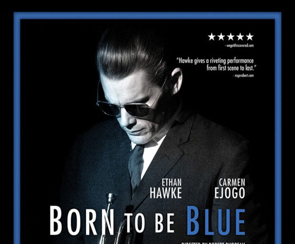 Born to be Blue [2016 USA, Canada & UK Movie] True Story, Drama, Musical, Biography