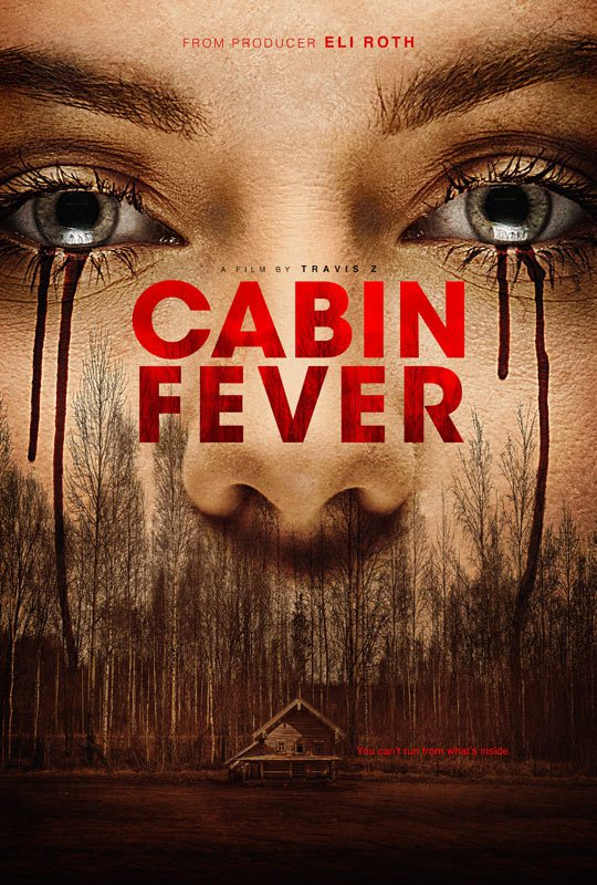 Cabin Fever [2016 USA Movie] Horror