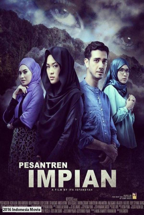 Pesantren Impian [2016 Indonesia Movie] Mystery, Thriller
