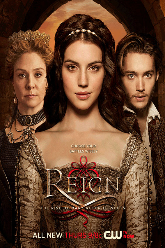 Reign SEASON 3 Completed [2013 – Current USA Series]