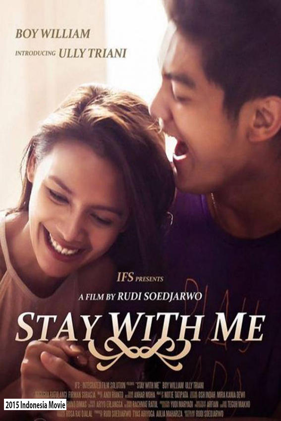 Stay With Me [2015 Indonesia Movie] Drama