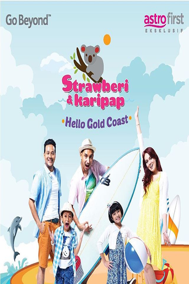 Strawberi Karipap Hello Gold Coast [2015 Malaysia Movie] Drama, Romance