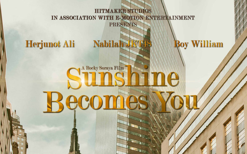 Sunshine Becomes You [2015 Indonesia Movie] Drama, Comedy, Romance