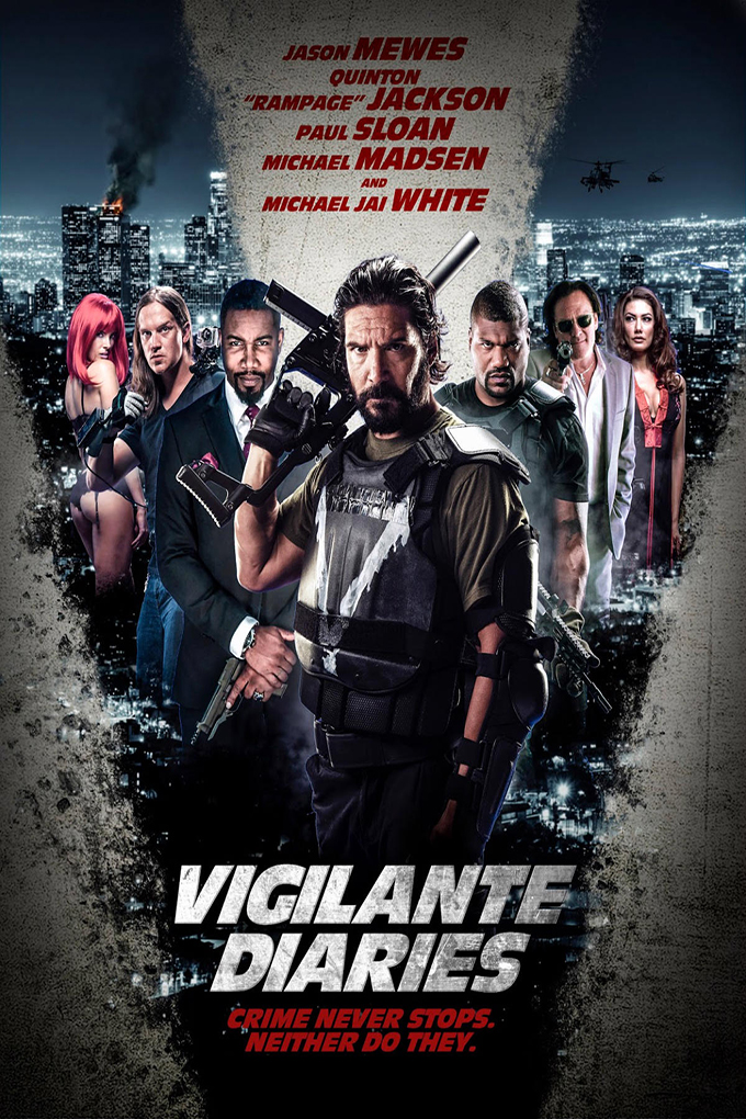 Vigilante Diaries [2016 USA Movie] Action