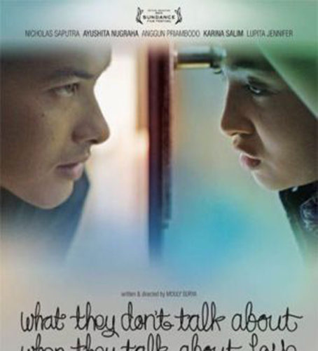 What They Don't Talk About When They Talk About Love [2016 Indonesia Movie] Drama, Romance