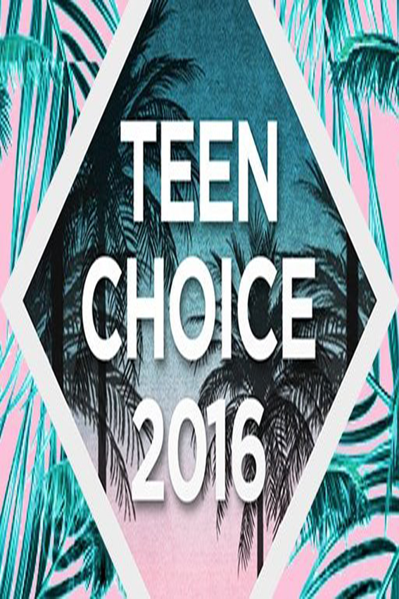The 2016 Teen Choice Awards [2016 USA Show]