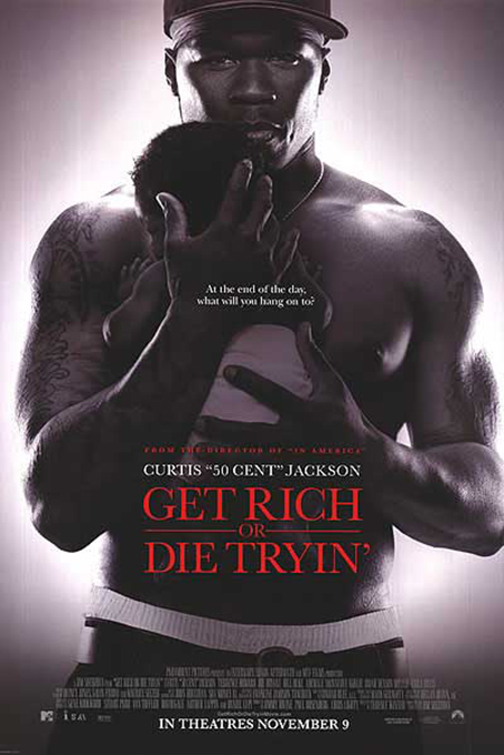 Get Rich or Die Tryin [2005 USA Movie] Drama, Crime, True Story, Biography