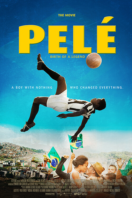 Pele Birth of a Legend  [2016 USA Movie] Drama, Sport, True Story