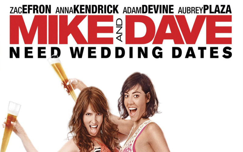 Mike and Dave Need a Wedding Date [2016 USA Movie] Adventure, Comedy, Romance
