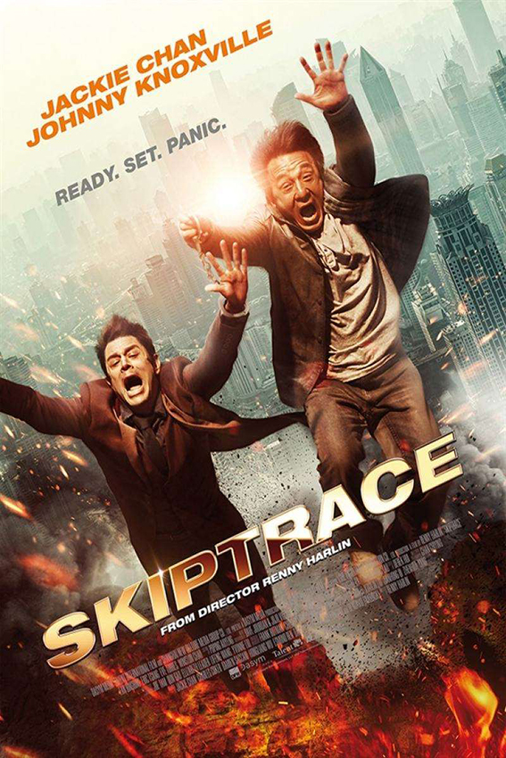 Skiptrace [2016 China, HK & USA Movie] Action, Comedy