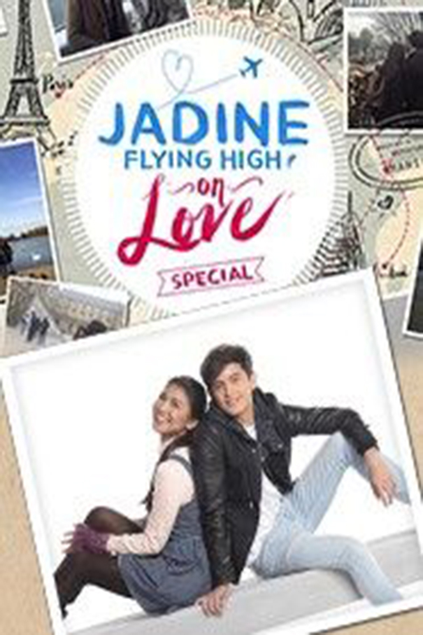 Jadine Flying High on Love Special [2016 Philippines Show] 4 eps END (1)