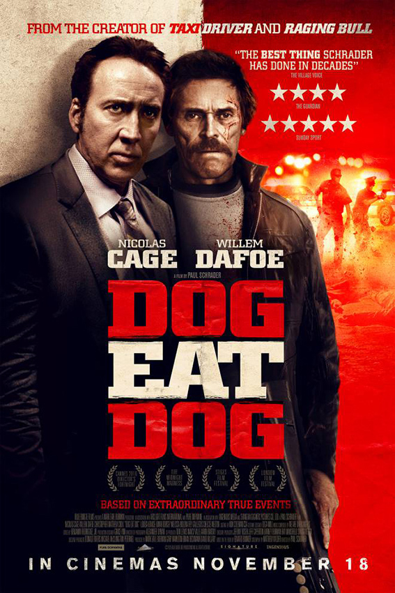 Dog Eat Dog [2016 USA Movie] Crime, Drama, Thriller