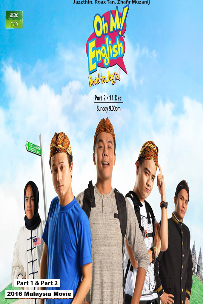 Oh My English Road to Jogja Part 1 & 2 [2016 Malaysia Movie] Drama, Comedy
