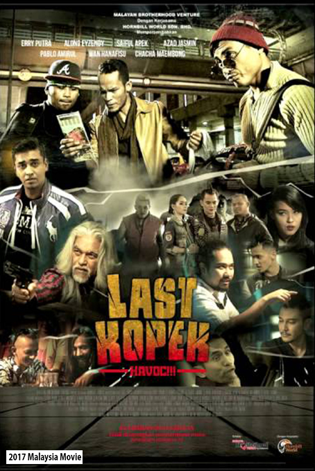 Last Kopek Havoc [2016 Malaysia Movie] Drama, Action