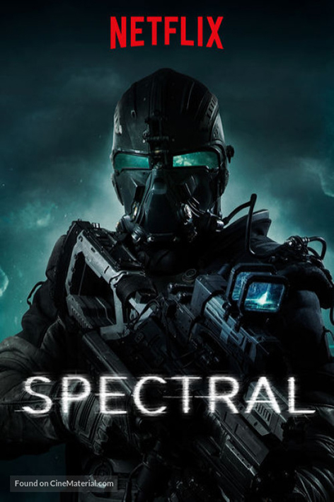 Spectral [2016 USA Movie] Action, Sci Fi, Thriller