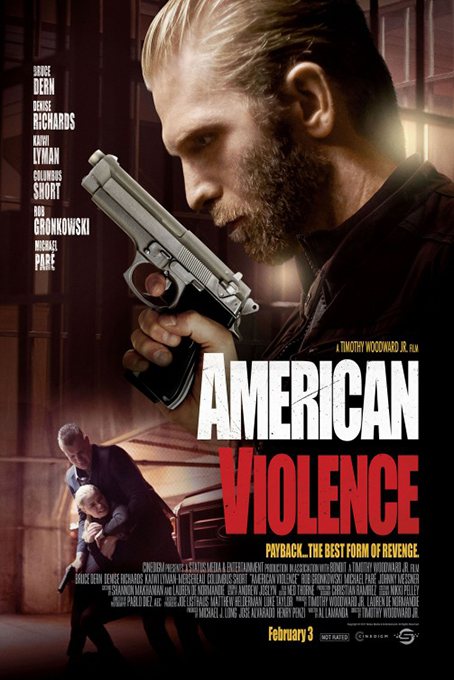 American Violence [2017 USA Movie] Crime, Drama, Thriller