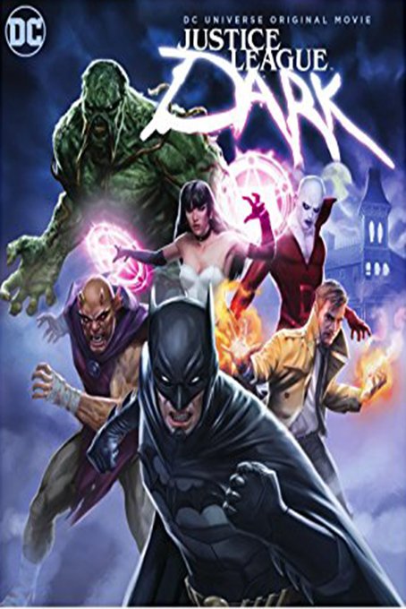 Justice League Dark [2017 USA Movie] Animation