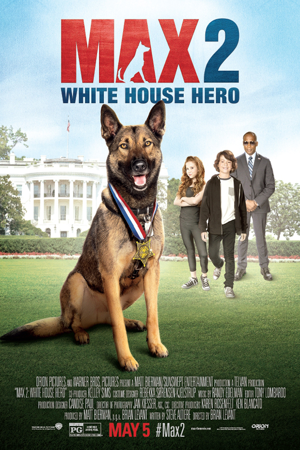 Max 2 White House Hero [2017 USA Movie] Family