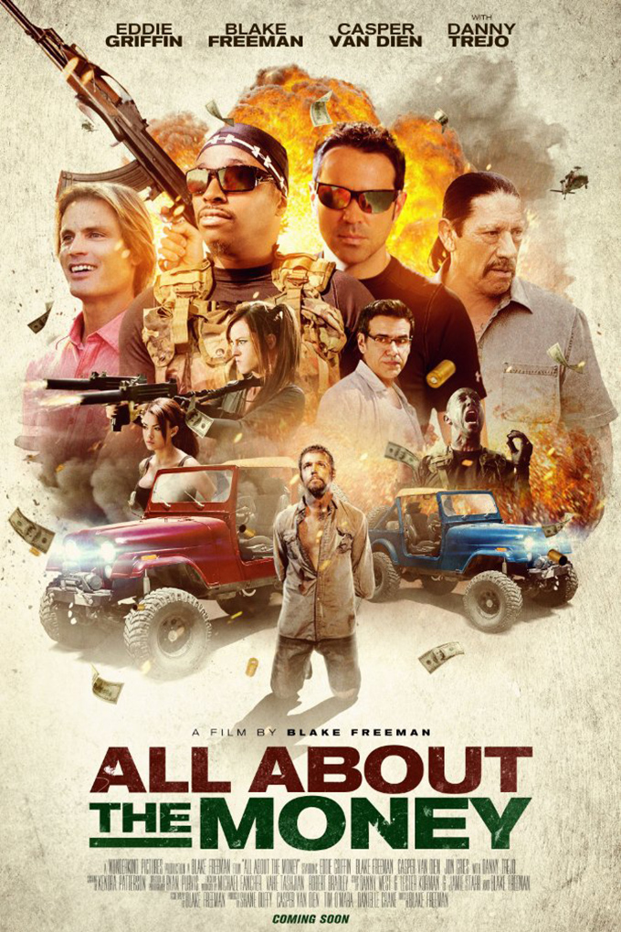 All About The Money [2017 USA Movie] Action, Adventure, Comedy