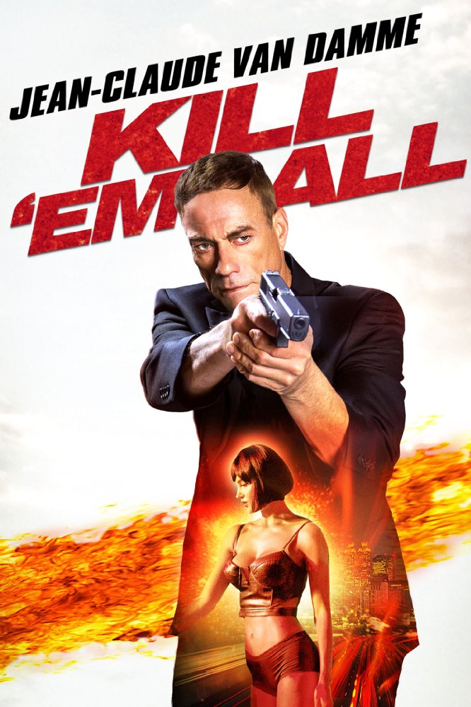 Kill'em All [2017 USA Movie]  Action, Crime, Mystery, Thriller
