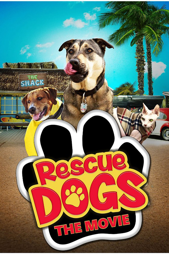 Rescue Dogs [2016 USA Movie] Family