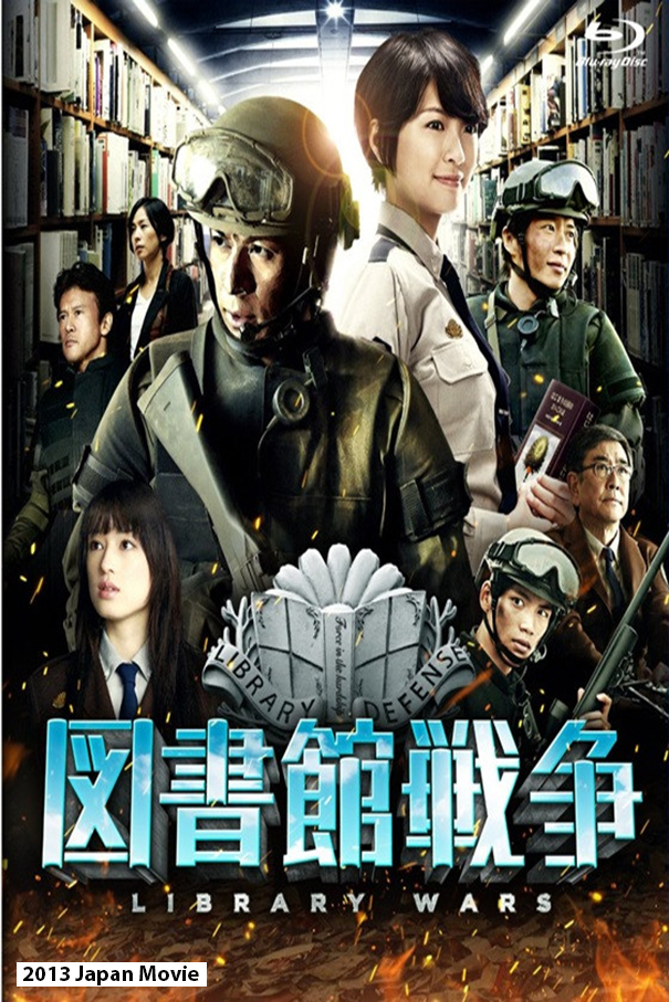 Library Wars  [2013 Japan Movie] Action, Romance, Comedy