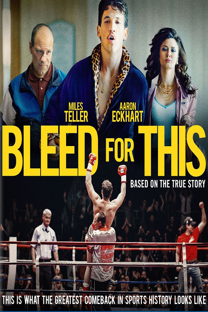 Bleed for This [2016 USA Movie]  Drama, Sport, Biography, True Story