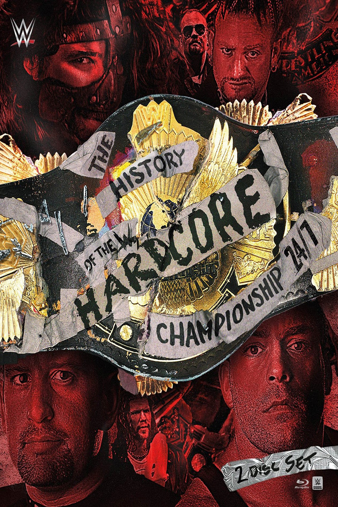 WWE The History of the Hardcore Championship 24/7 [2016 USA Movie] Sport