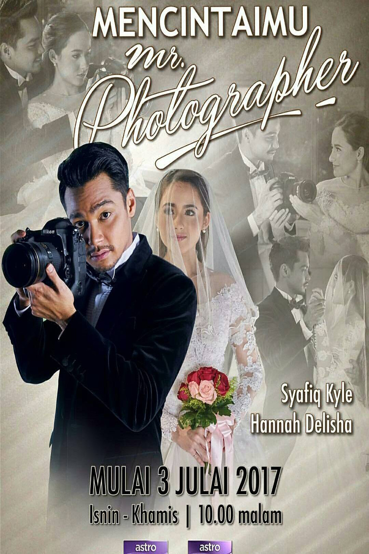 Mencintaimu Mr Photographer [2017 Malaysia Series] 16 eps END (3)