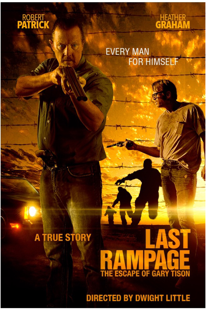 Last Rampage The Escape of Gary Tison [2017 USA Movie] Thriller, Drama, True Story