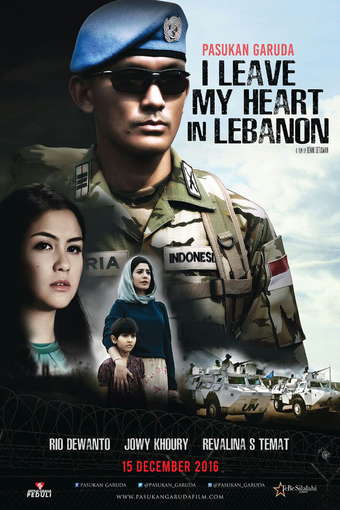Pasukan Garuda I Leave My Heart in Lebanon [2017 Indonesia Movie] Action, Drama