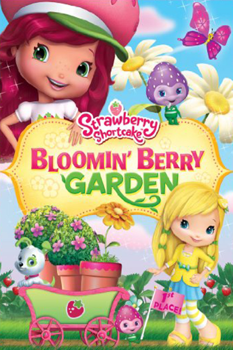Strawberry Shortcake: Bloomin Berry Garden [2010 USA Movie] Animation, Family