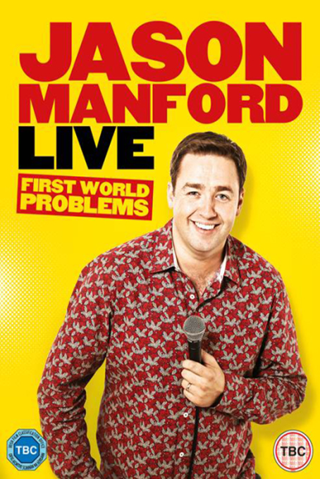 Jason Manford: First World Problems [2014 USA Movie] Documentary, Comedy