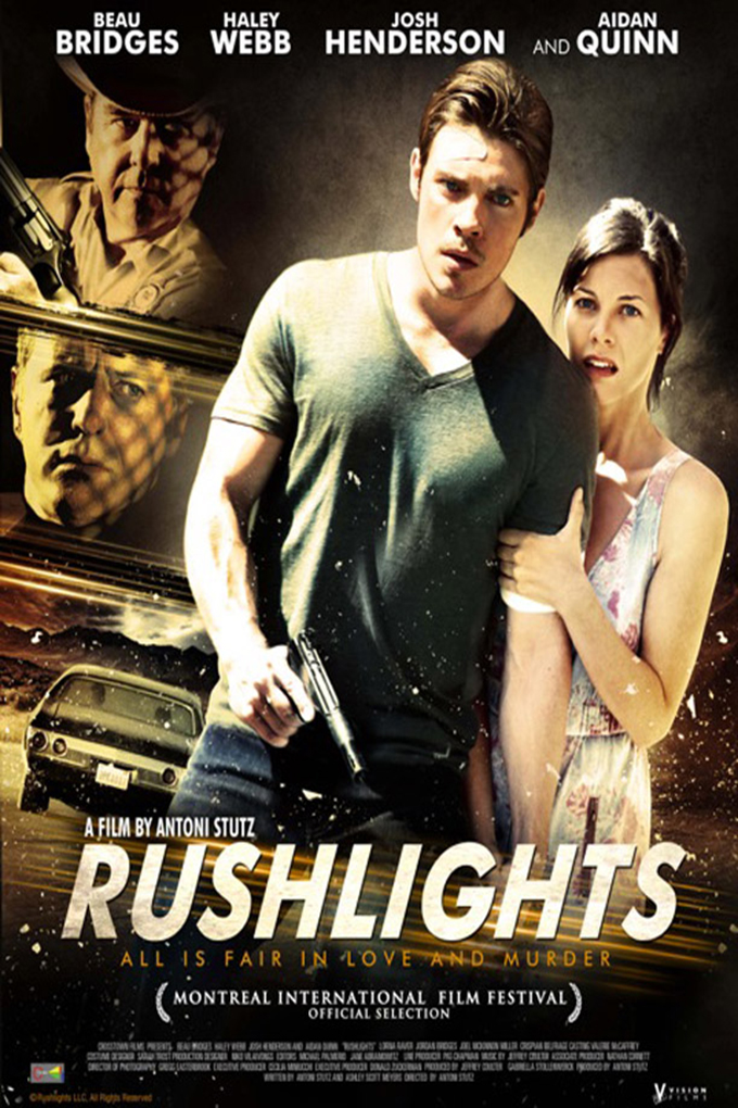 Rushlights [2013 USA Movie] Crime, Drama, Romance, Thriller