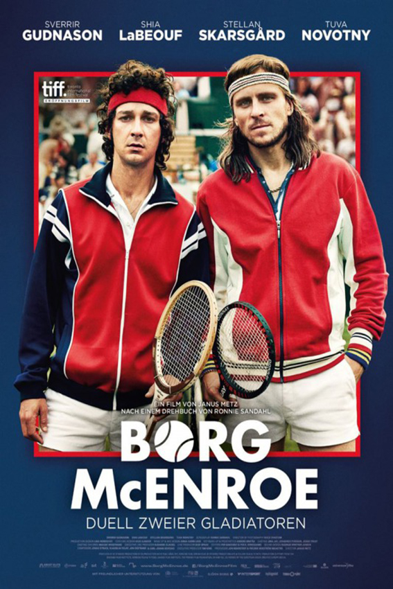 Borg vs McEnroe [2017 Sweden, Denmark & Finland Movie]  Drama, Sport, True Story