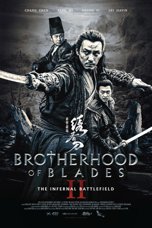 Brotherhood of the Blades 2: The Infernal Battlefield [2017 China Movie] Action, Drama Chen Chang, Mi Yang, Yi Zhang
