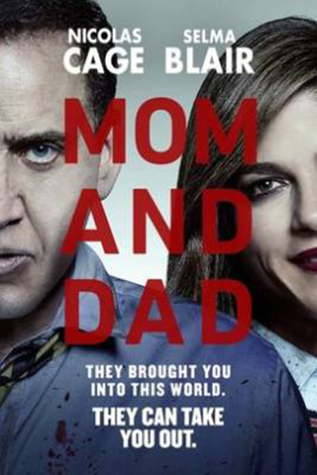 Mom and Dad [2018 USA Movie] Horror, Thriller