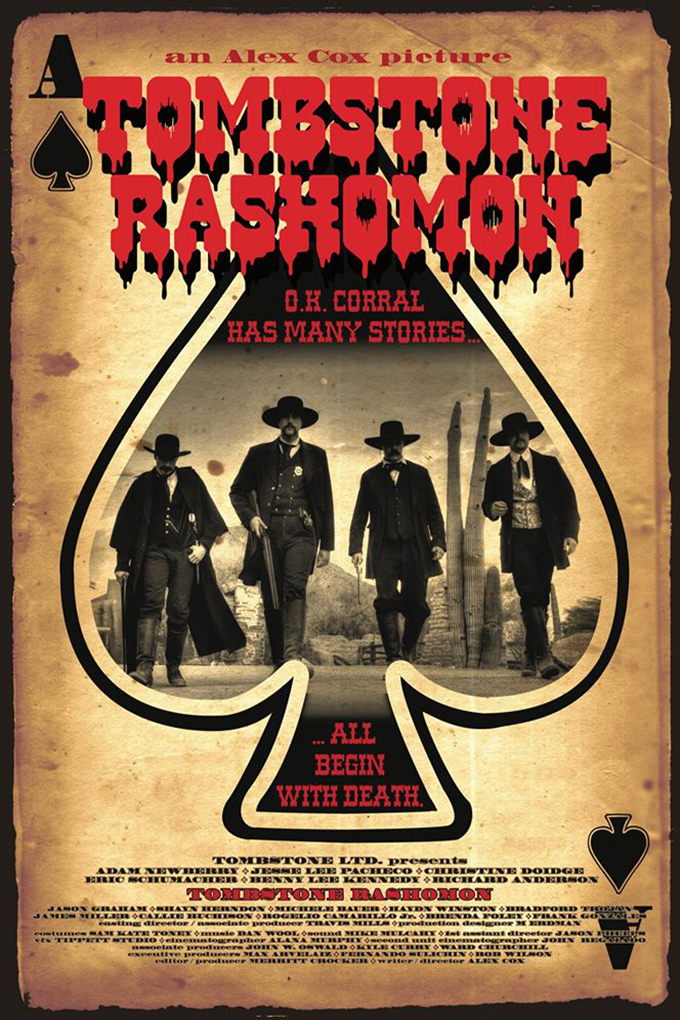 Tombstone Rashomon [2017 USA Movie] Western