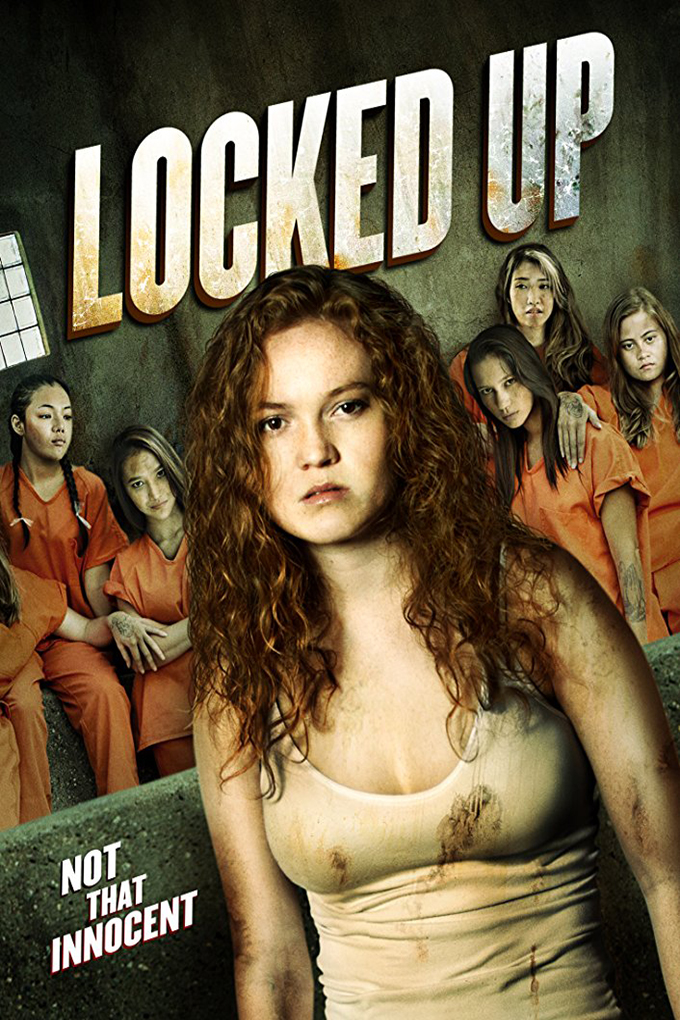 Locked Up [2017 USA Movie] Drama, Thriller