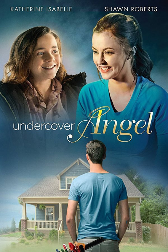 Undercover Angel [2017 USA Movie] Drama, Romance, Fantasy