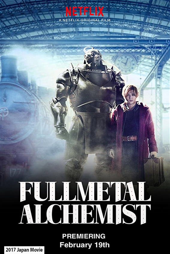 Fullmetal Alchemist [2017 Japan Movie] Action, Adventure, Fantasy, Sci fi