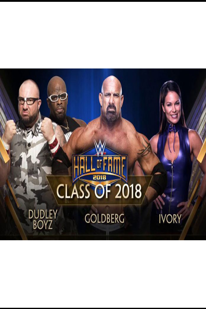 WWE Hall of Fame 2018 [2018 USA Show] Sport, Show