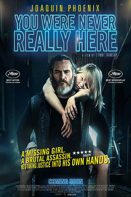 You Were Never Really Here [2017 USA Movie] Drama, Mystery, Thriller