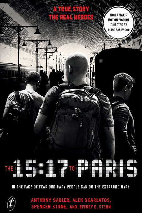 The 15:17 to Paris [2018 USA Movie] Biography, Drama, True Story